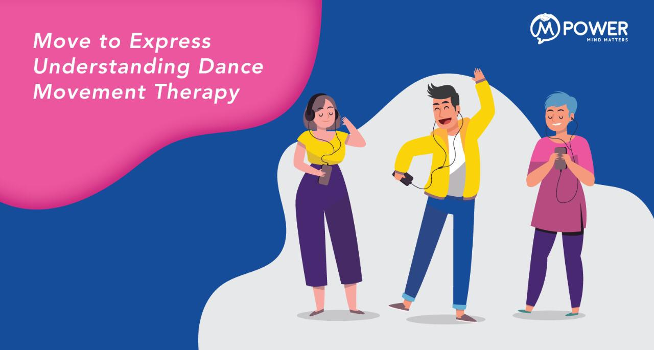 UNDERSTANDING DANCE MOVEMENT THERAPY