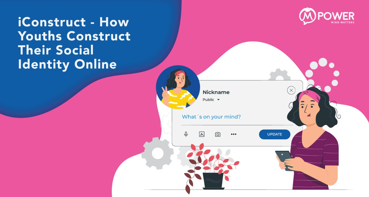 ICONSTRUCT: HOW YOUTHS CONSTRUCT THEIR IDENTITIES THROUGH SOCIAL MEDIA
